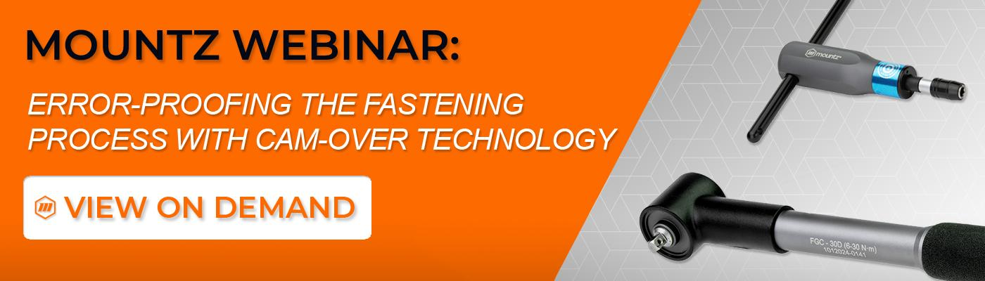 Learn How To Error-Proof the Fastening Process with Cam-Over Technology
